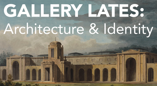 Gallery Lates: Architecture & Identity